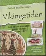 Mad og madlavning i vikingetiden af Clive Gifford