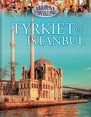 Tyrkiet og Istanbul af Philip Steele