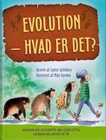Evolution - hvad er det? af Louise Spilsbury