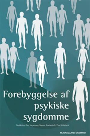 Forebyggelse af psykiske sygdomme af Per Jørgensen