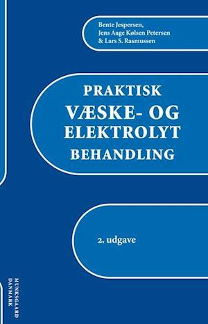 Praktisk væske- og elektrolytbehandling af Bente Jespersen