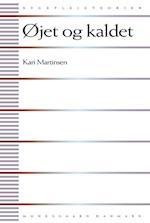 Øjet og kaldet af Kari Martinsen