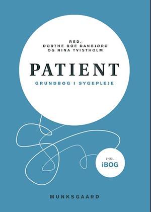 Patient af Betina Dybbroe, Mette Hartlev, Ulla Hybel