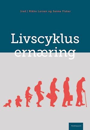 Livscyklusernæring af K, Rikke Larsen, Anne Marie Beck