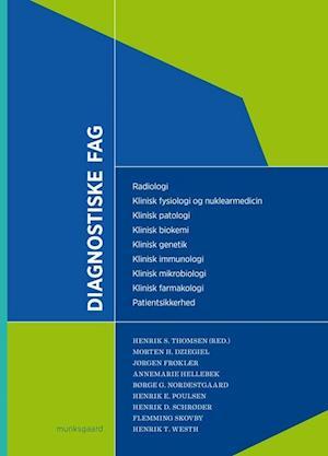 Diagnostiske fag af Jens Michael Hertz, Liselotte Højgaard, Annemarie Hellebek
