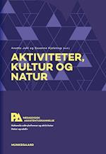 Aktiviteter, kultur og natur (Pædagogisk assistentuddannelse)