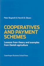 Cooperatives and Payment Schemes af Peter Bogetoft, Henrik Ballebye Olesen