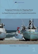 European Fisheries at a Tipping Point / La Pesca Europea Ante Un Cambio Irreversible