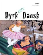 Dyrk mere dansk af Anne Weile, Susanne Maarbjerg