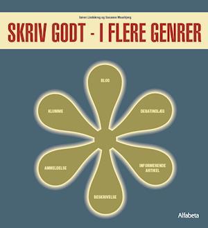 Bog, hæftet Skriv godt - i flere genrer af Susanne Maarbjerg, Søren Cardel Lindskrog