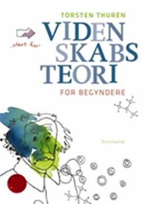 Bog, hæftet Videnskabsteori for begyndere af Torsten Thurén