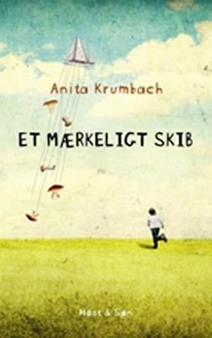Bog, hæftet Et mærkeligt skib af Anita Krumbach
