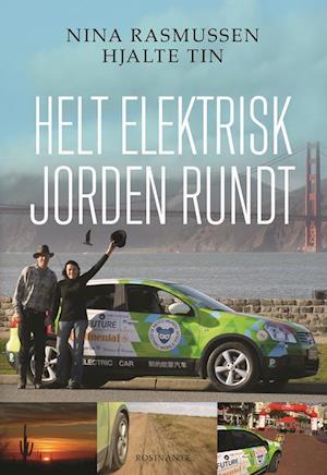 Helt elektrisk jorden rundt af Hjalte Tin, Nina Rasmussen
