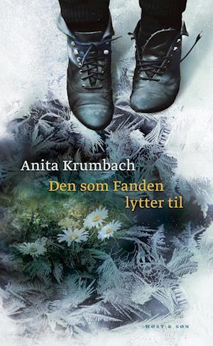 Den som Fanden lytter til af Anita Krumbach