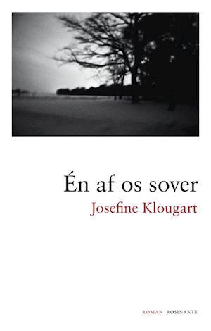 Én af os sover af Josefine Klougart