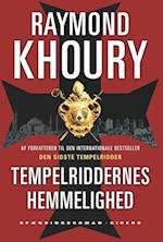 Tempelriddernes hemmelighed af Raymond Khoury