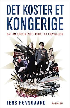 Det koster et kongerige af Jens Høvsgaard