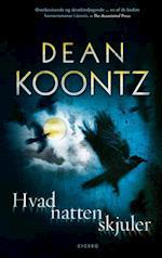 Hvad natten skjuler af Dean Koontz