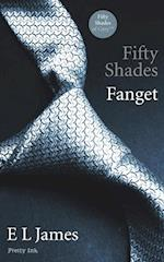 Fifty Shades: Fanget (Fifty Shades of grey, nr. 1)