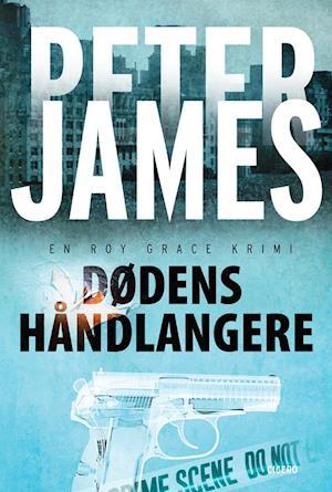 Dødens håndlangere af Peter James