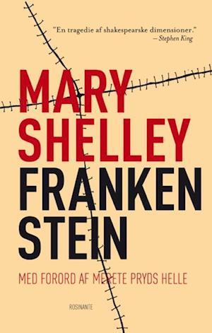Frankenstein. eller Den moderne Prometheus af Mary Shelley