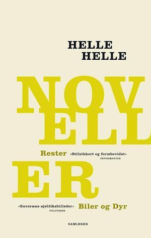 NOVELLER af Helle Helle