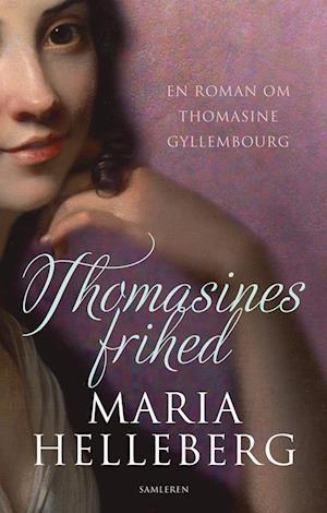 Thomasines frihed af Maria Helleberg
