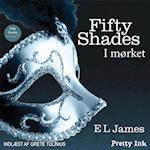 Fifty Shades: I mørket (Fifty Shades of grey, nr. 2)