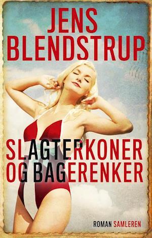 Slagterkoner og bagerenker af Jens Blendstrup