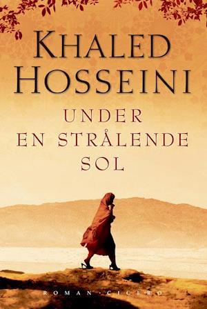 Under en strålende sol af Khaled Hosseini
