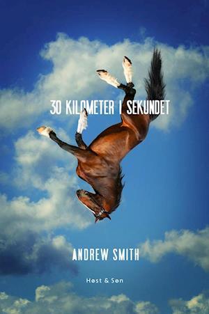 30 kilometer i sekundet af Andrew Smith