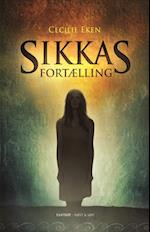 Sikkas fortælling