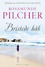 Bristede håb af Rosamunde Pilcher