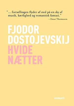 Hvide nætter af Fjodor Dostojevskij