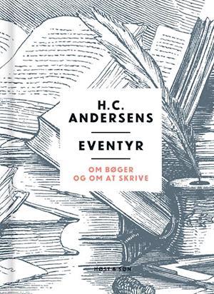 Eventyr om bøger og om at skrive af H.C. Andersen