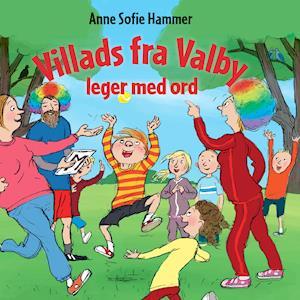 Villads fra Valby leger med ord af Anne Sofie Hammer
