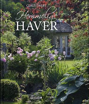 Bog, indbundet Hemmelige haver af Claus Dalby