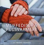 Muffediser & pulsvarmere af Sys Fredens