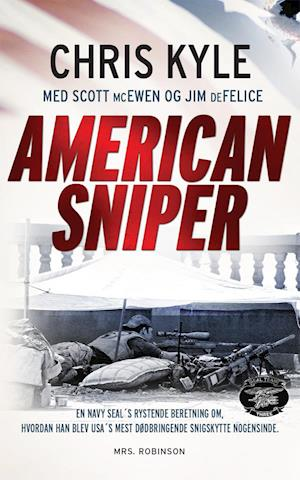 American sniper af Chris Kyle, Jim DeFelice, Scott McEwen
