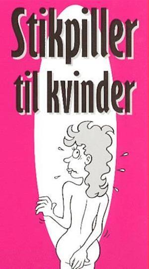 Stikpiller til kvinder af John Henriksen