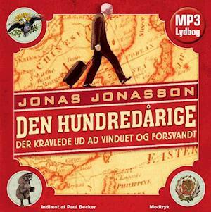 Lydbog Den hundredårige der kravlede ud ad vinduet og forsvandt af Jonas Jonasson
