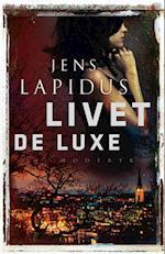 Livet de luxe (Stockholm noir-serien)