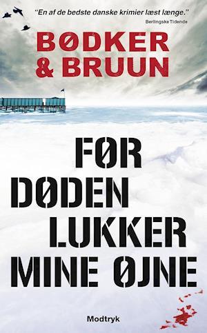 Før døden lukker mine øjne af Benni Bødker, Karen Vad Bruun