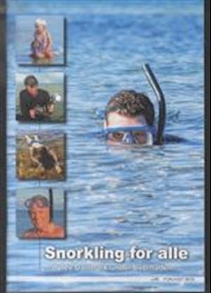 Bog, hæftet Snorkling for alle af Dennis Lisbjerg