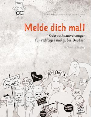 Bog, hæftet Melde dich mal! af Mathilde Nygaard Beck, Christina Hove
