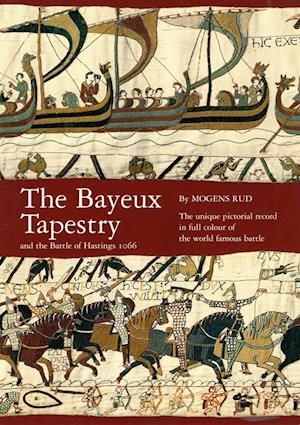Bog, hæftet The Bayeux Tapestry af Mogens Rud