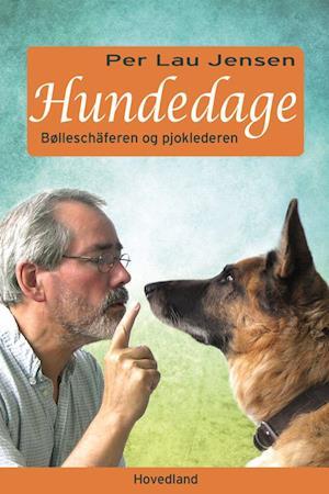 Hundedage af Per Lau Jensen