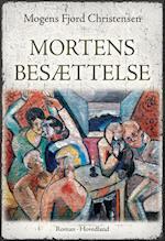 Mortens besættelse