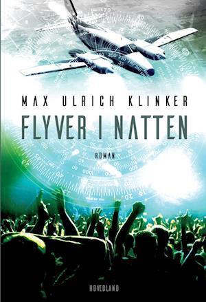 Flyver i natten af Max Ulrich Klinker