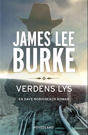 Verdens lys af James Lee Burke